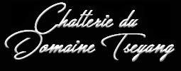 Chatterie du Domaine Tseyang